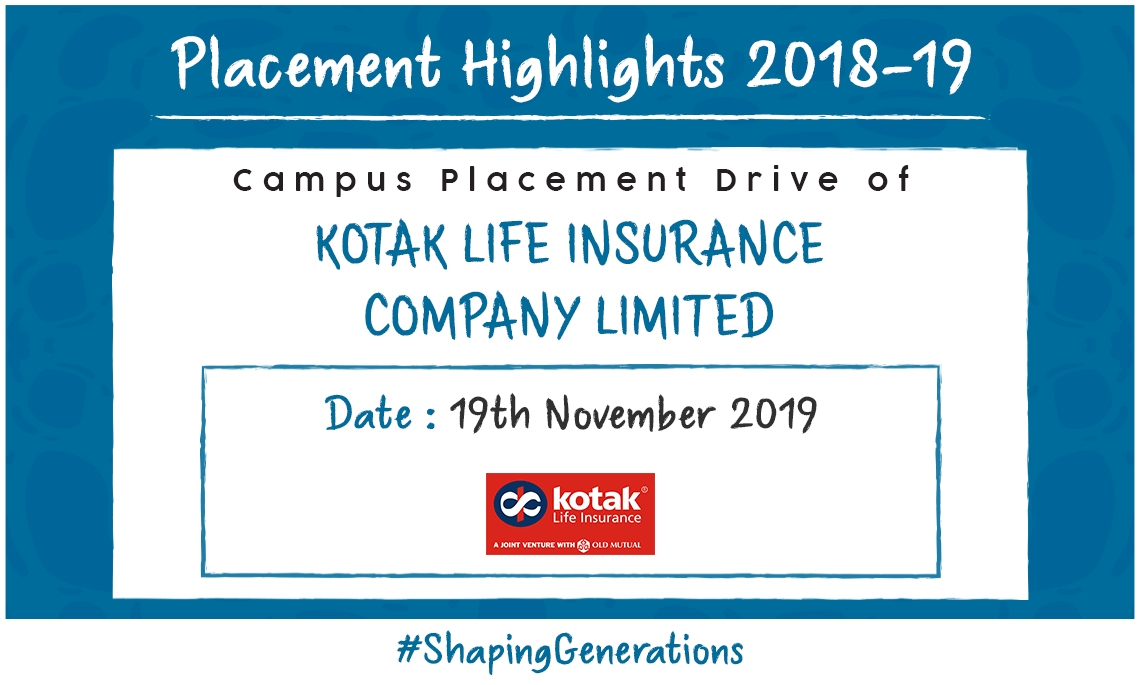 Placement Drive Of Kotak Life Insurance on 19th of ...